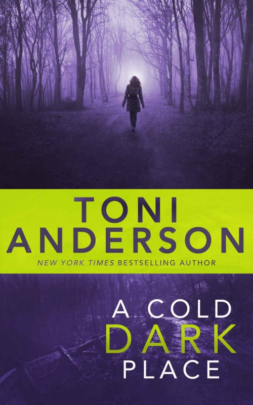 A Cold Dark Place – Book 1