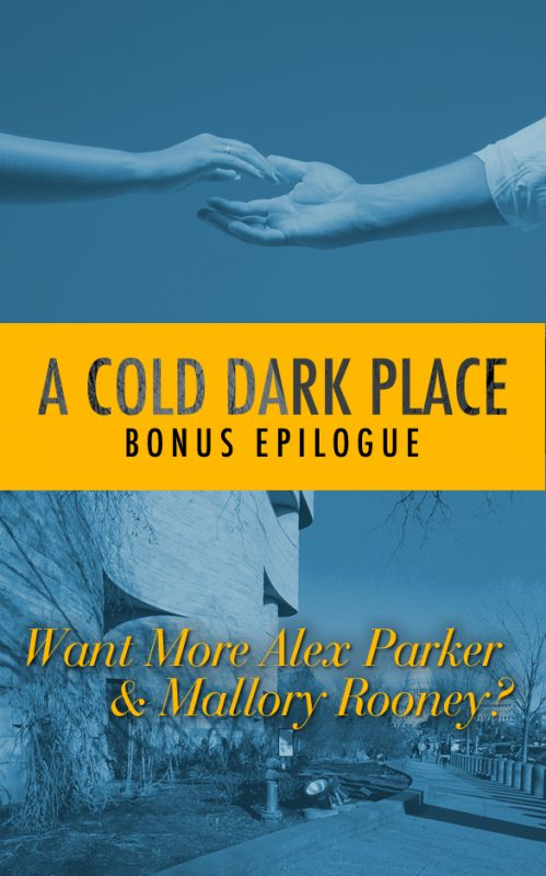 A Cold Dark Place – Bonus Epilogue
