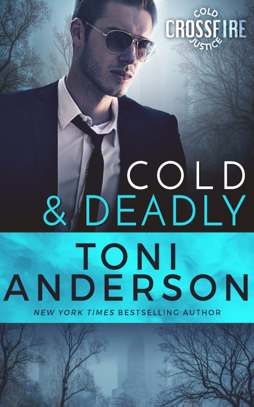 Cold & Deadly – Crossfire, Book 1