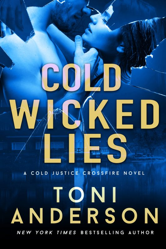 Cold Wicked Lies – Crossfire, Book 3