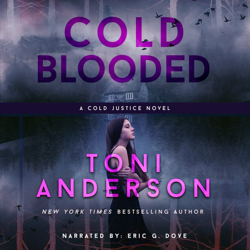 Cold Blooded: Cold Justice, Book #10