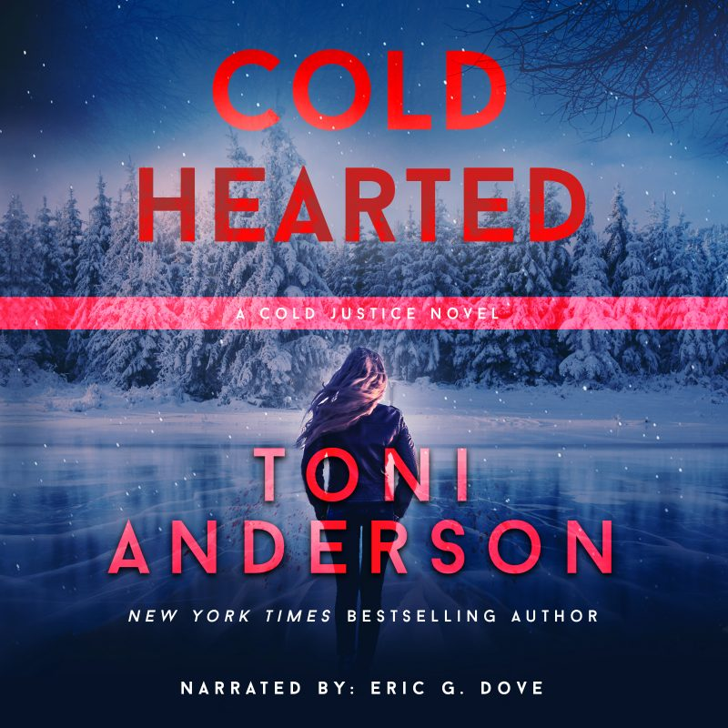 Cold Hearted: Cold Justice, Book #6