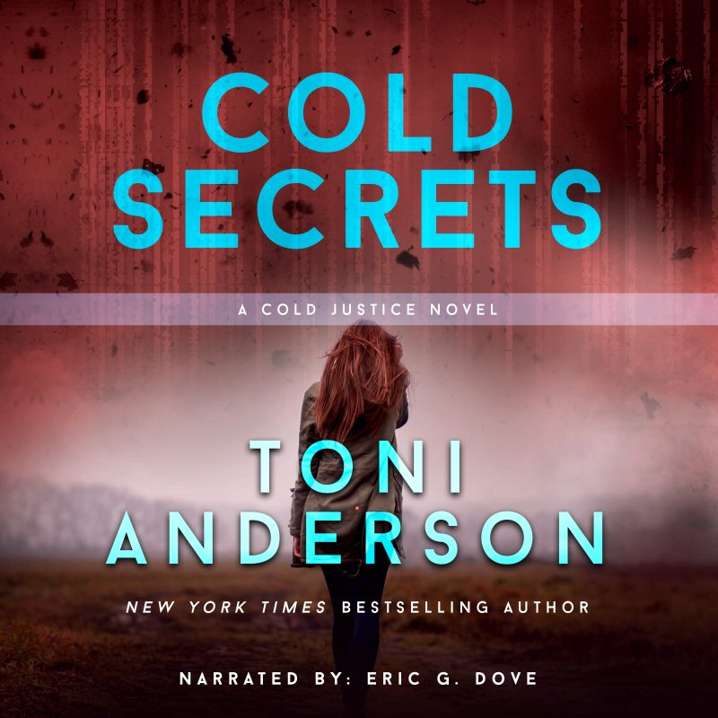 Cold Secrets: Cold Justice, Book #7