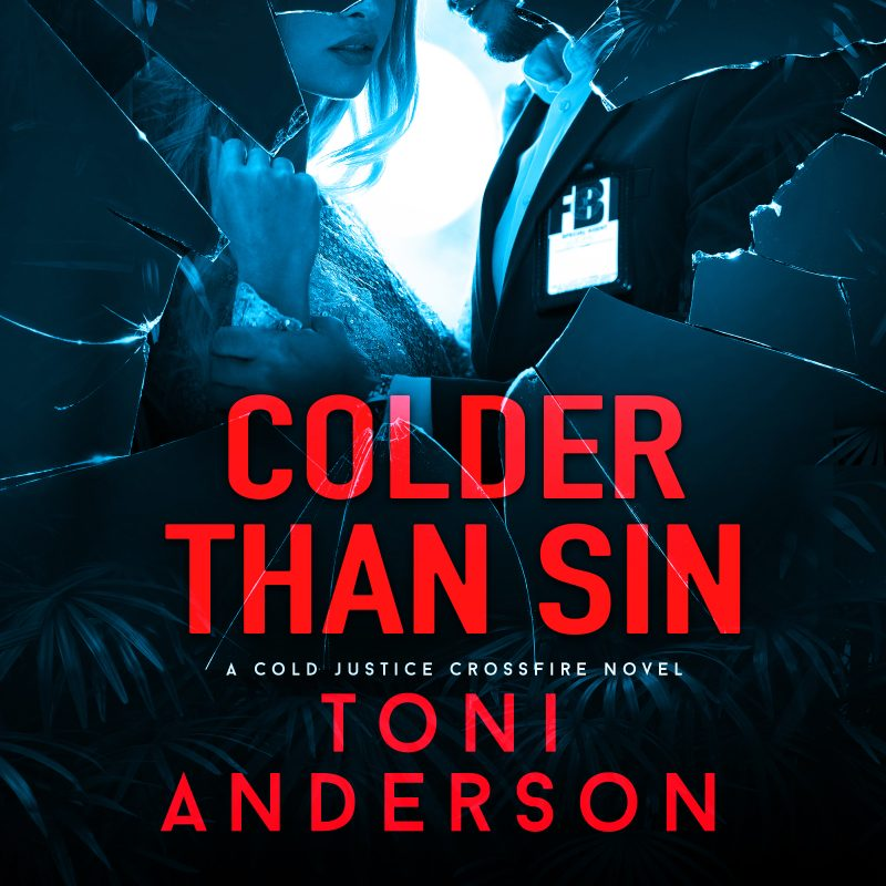 Colder Than Sin: Cold Justice – Crossfire, Book #2