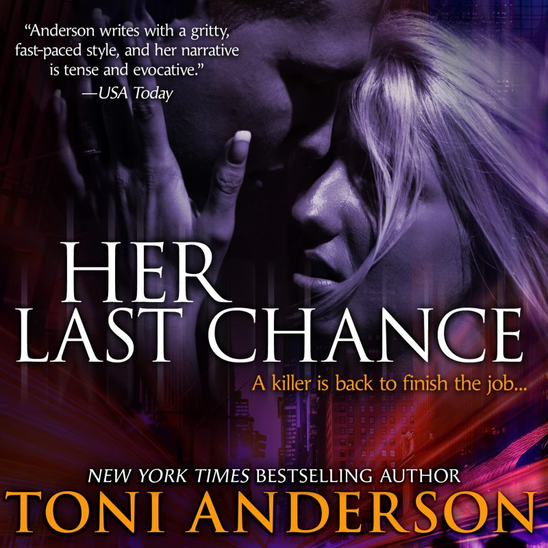 Her Last Chance: Her ~ Romantic Suspense, Book #2