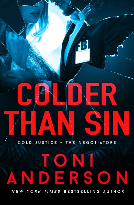 Colder Than Sin – Cold Justice – The Negotiators, Book 2