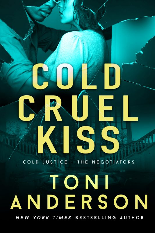Cold Cruel Kiss – Cold Justice – The Negotiators, Book 4