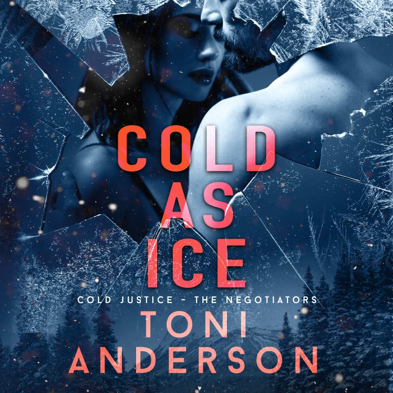 Cold As Ice: Cold Justice – The Negotiators, Book #5
